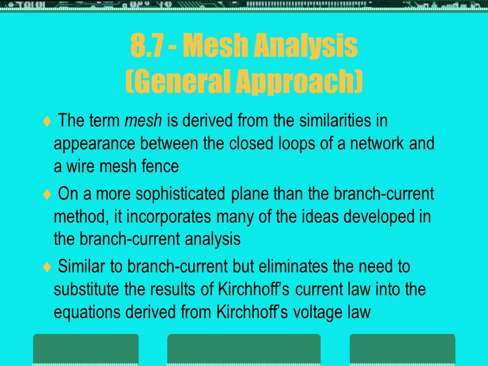 8.7 - Mesh Analysis (General Approach)