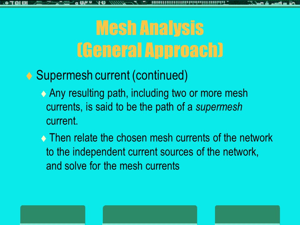 Mesh Analysis (General Approach)