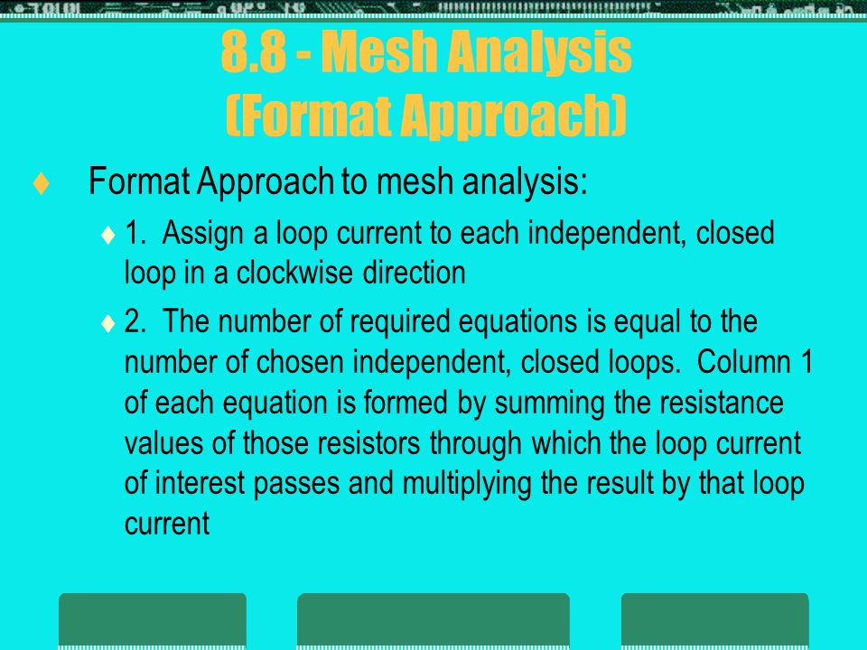 8.8 - Mesh Analysis (Format Approach)