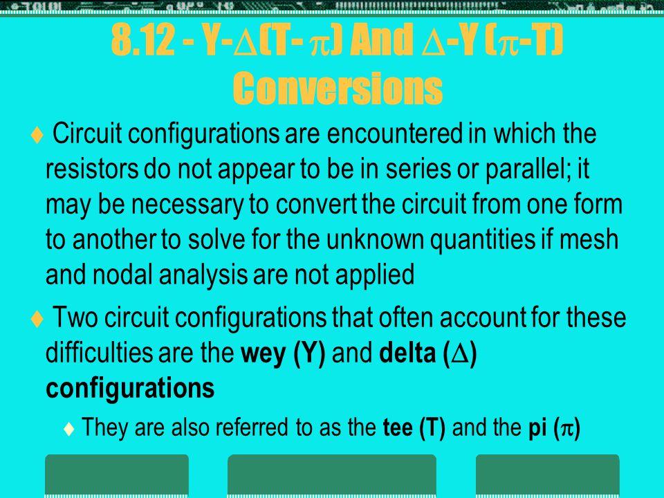 8.12 - Y-(T- ) And -Y (-T) Conversions