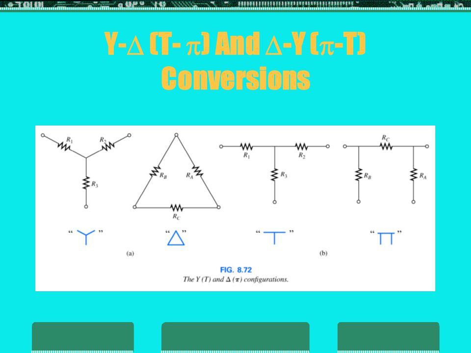 Y- (T- ) And -Y (-T) Conversions
