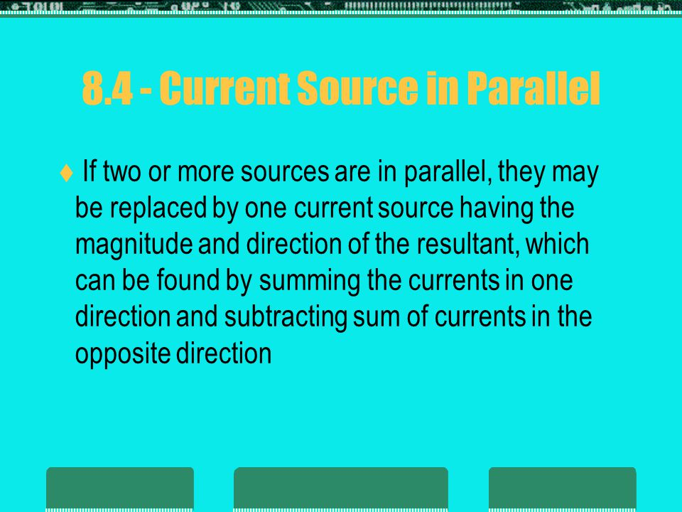 8.4 - Current Source in Parallel