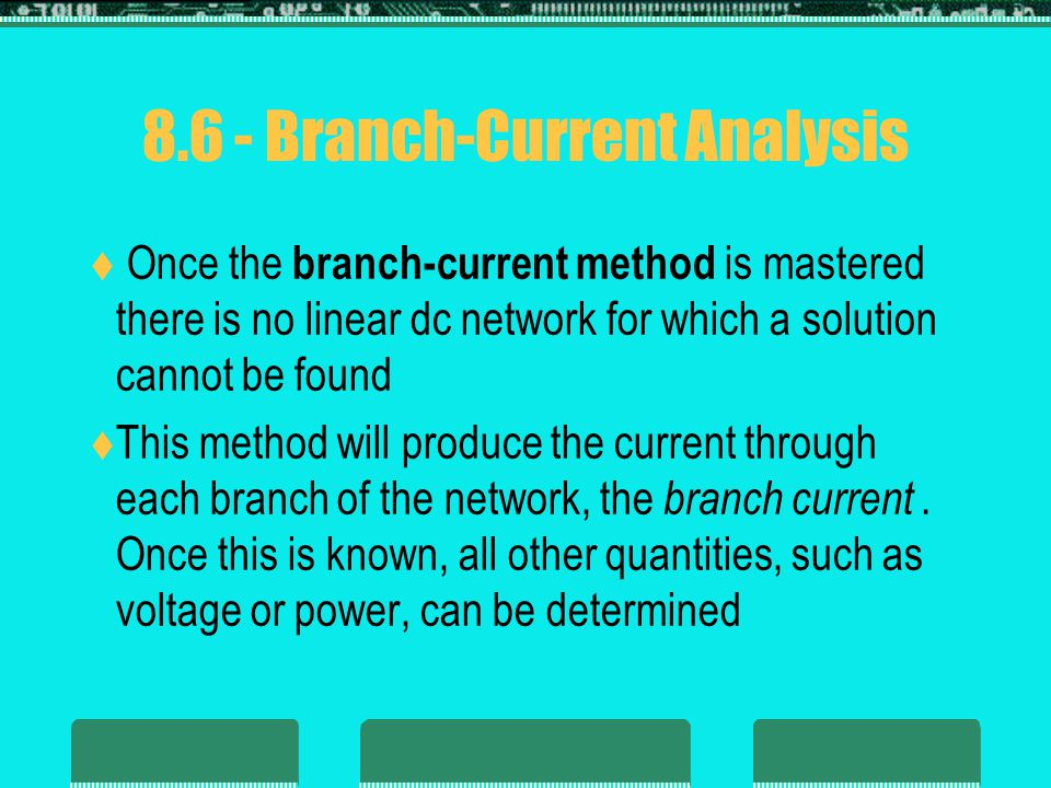 8.6 - Branch-Current Analysis