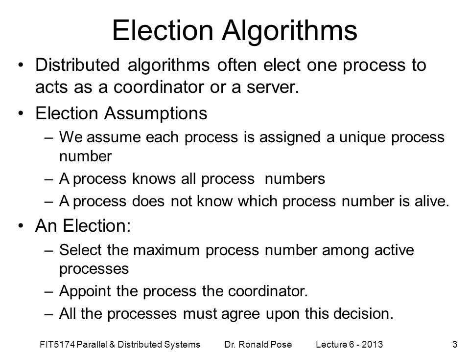 Election Algorithms September 4, 1997. Distributed algorithms often elect one process to acts as a coordinator or a server.