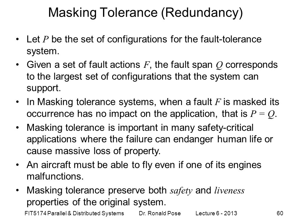 Masking Tolerance (Redundancy)