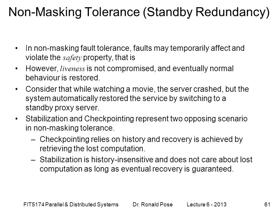 Non-Masking Tolerance (Standby Redundancy)