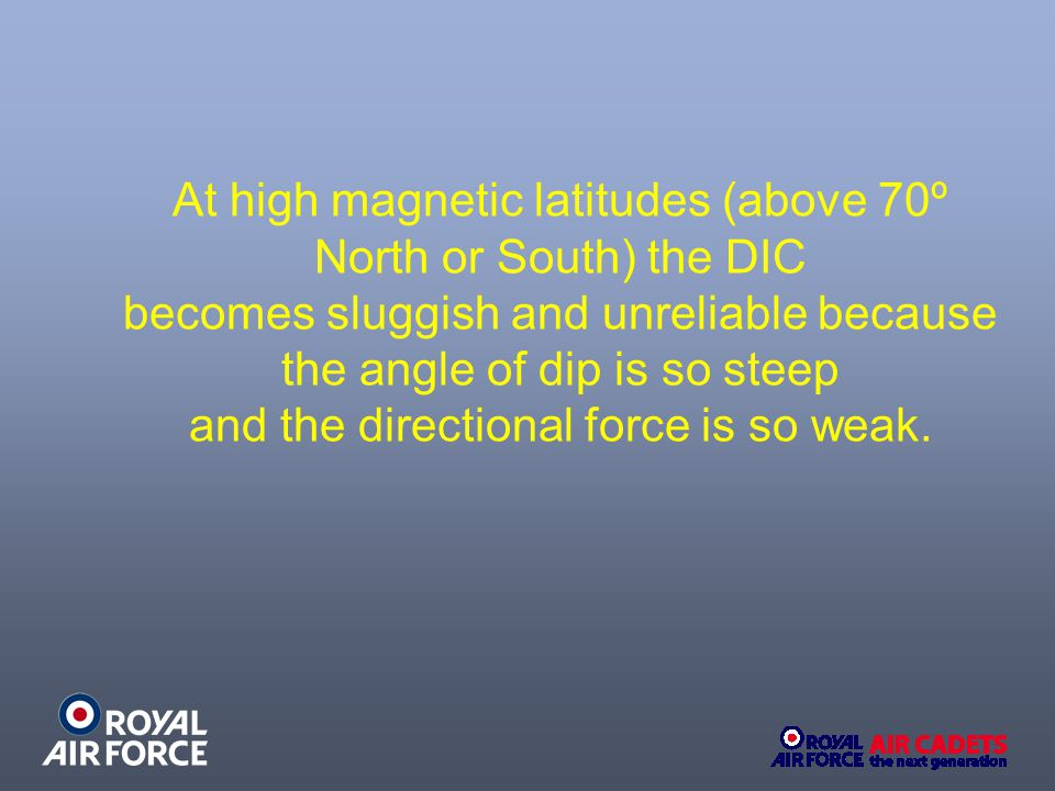 At high magnetic latitudes (above 70º North or South) the DIC