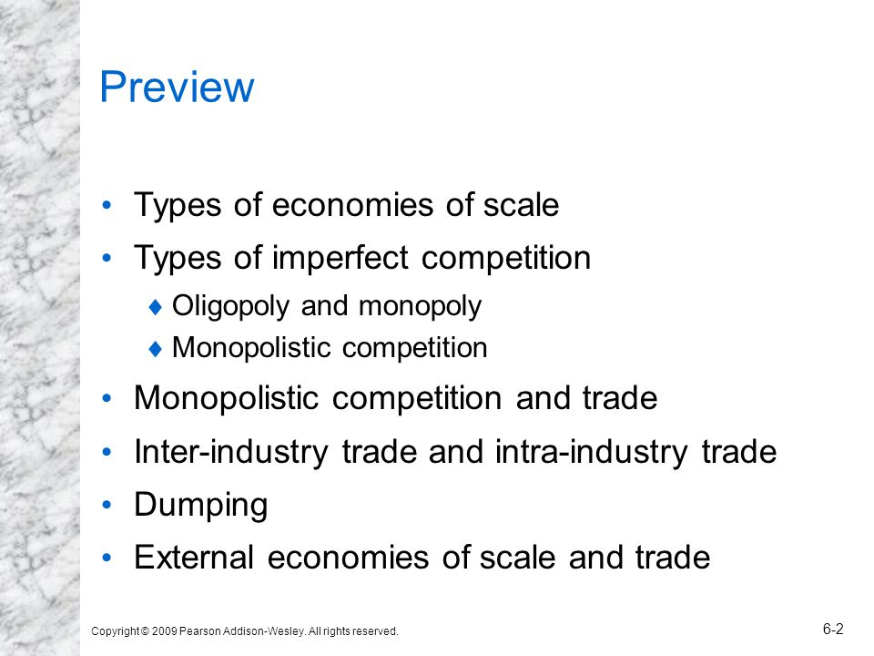 Preview Types of economies of scale Types of imperfect competition