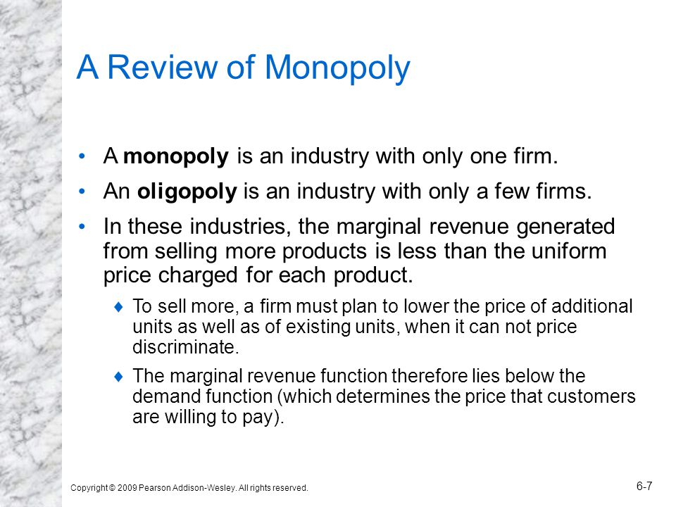A Review of Monopoly A monopoly is an industry with only one firm.