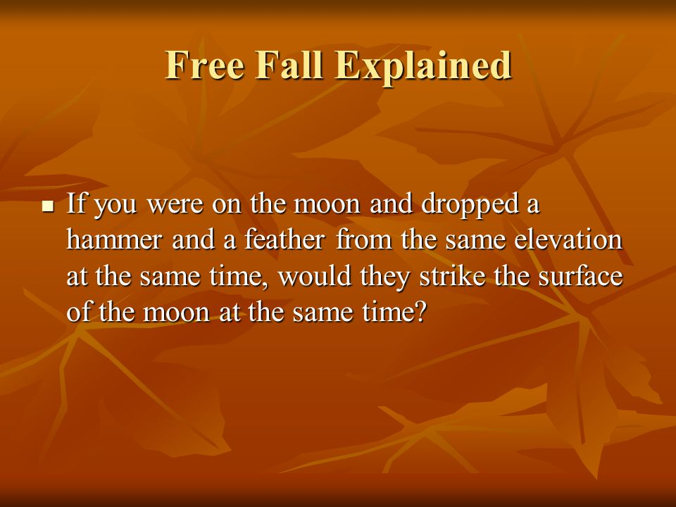 Free Fall Explained