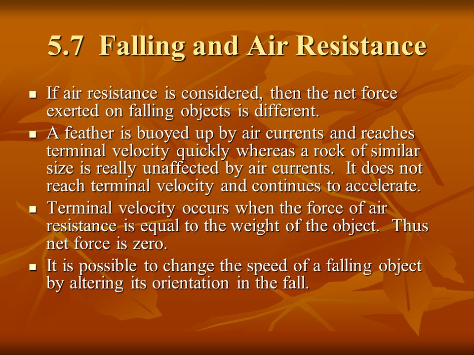 5.7 Falling and Air Resistance
