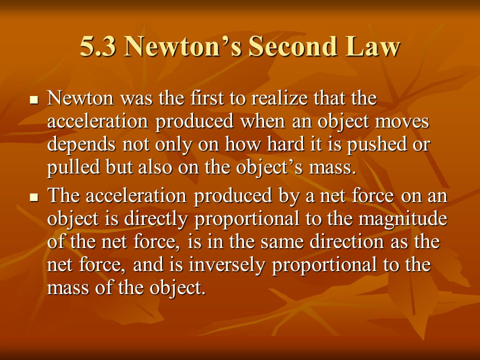 5.3 Newton's Second Law
