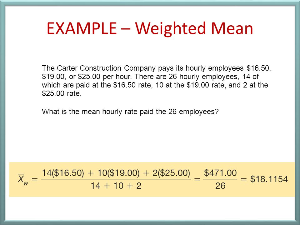 EXAMPLE – Weighted Mean