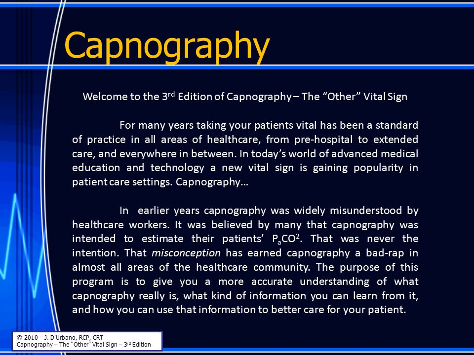 Welcome to the 3rd Edition of Capnography – The Other Vital Sign