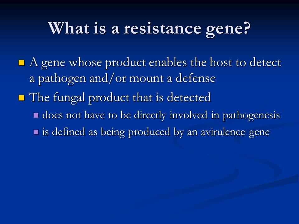 What is a resistance gene