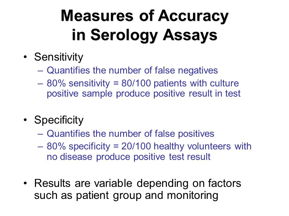Measures of Accuracy in Serology Assays