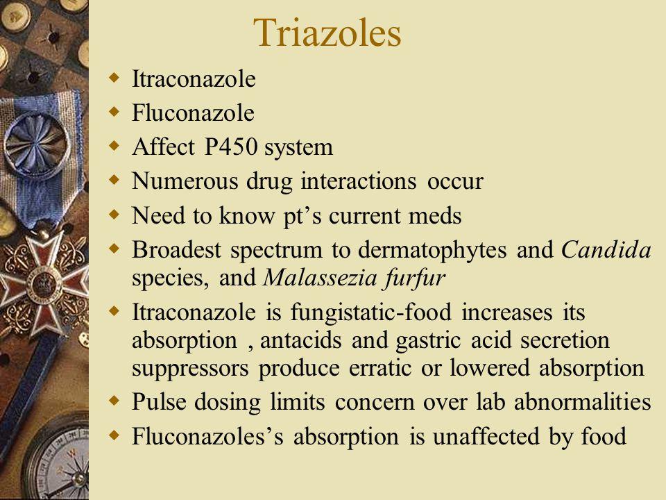 Triazoles Itraconazole Fluconazole Affect P450 system