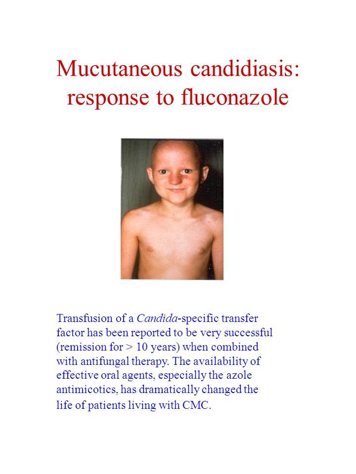 Mucutaneous candidiasis: response to fluconazole