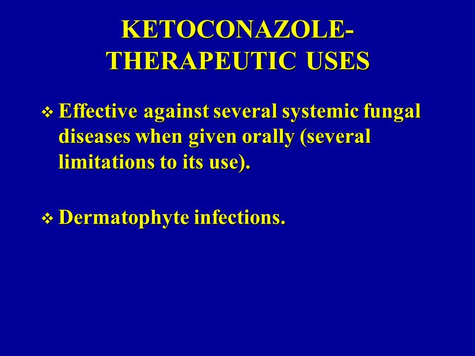 KETOCONAZOLE-THERAPEUTIC USES