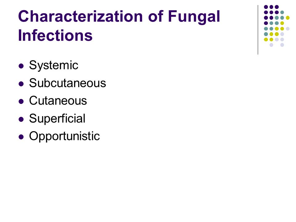 Characterization of Fungal Infections