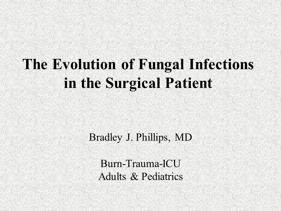 The Evolution of Fungal Infections in the Surgical Patient