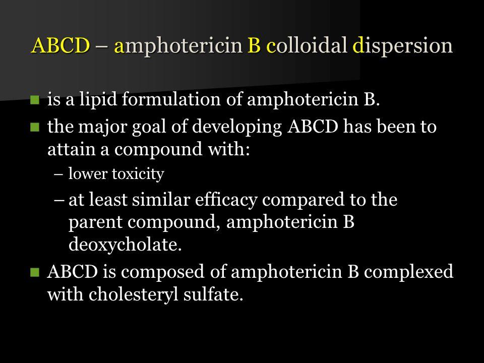 ABCD – amphotericin B colloidal dispersion