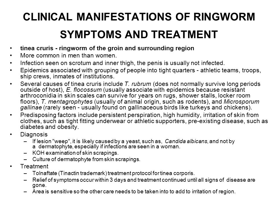 CLINICAL MANIFESTATIONS OF RINGWORM SYMPTOMS AND TREATMENT