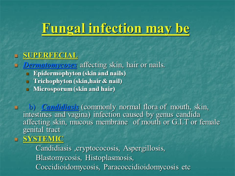 Fungal infection may be