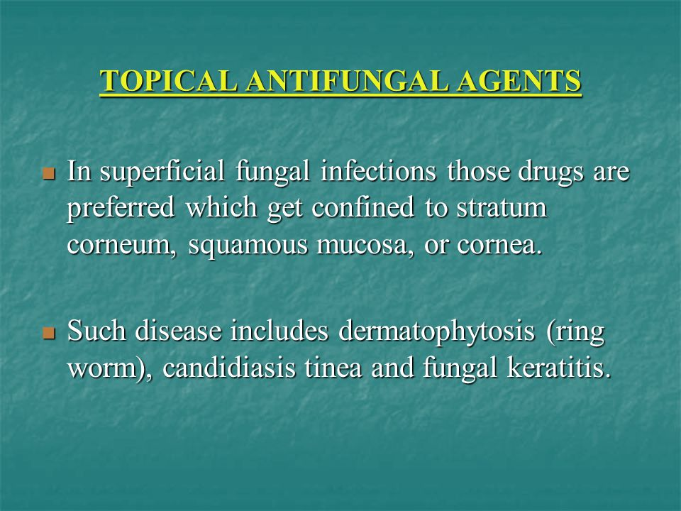TOPICAL ANTIFUNGAL AGENTS