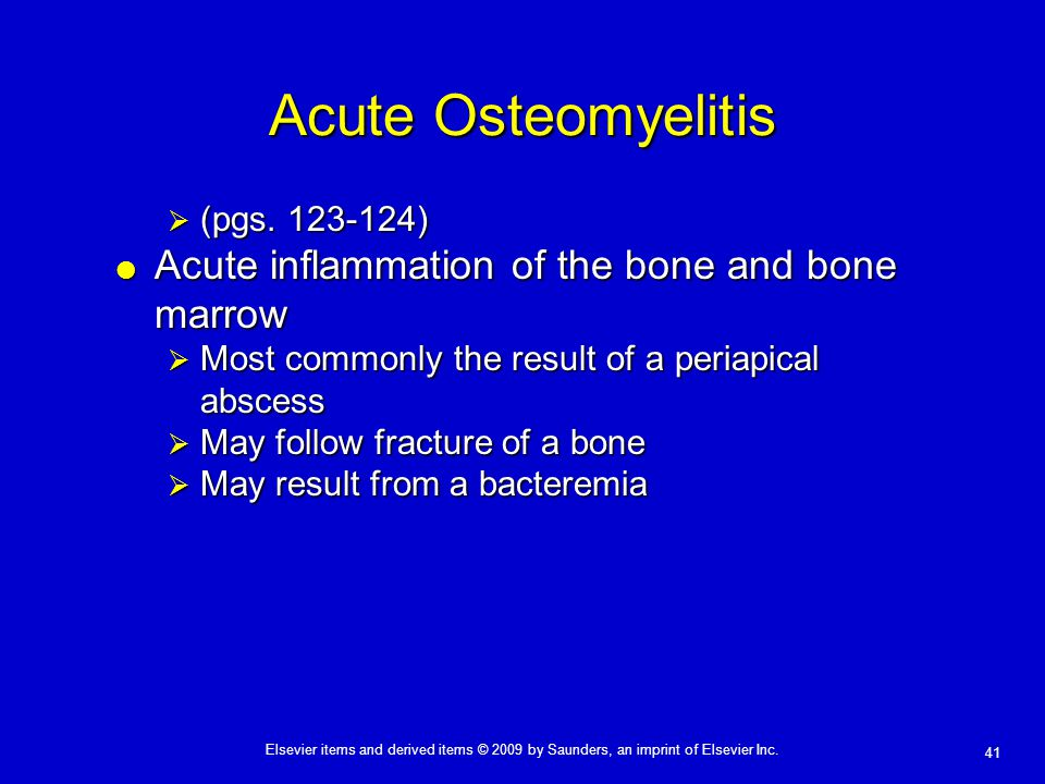 Acute Osteomyelitis Acute inflammation of the bone and bone marrow