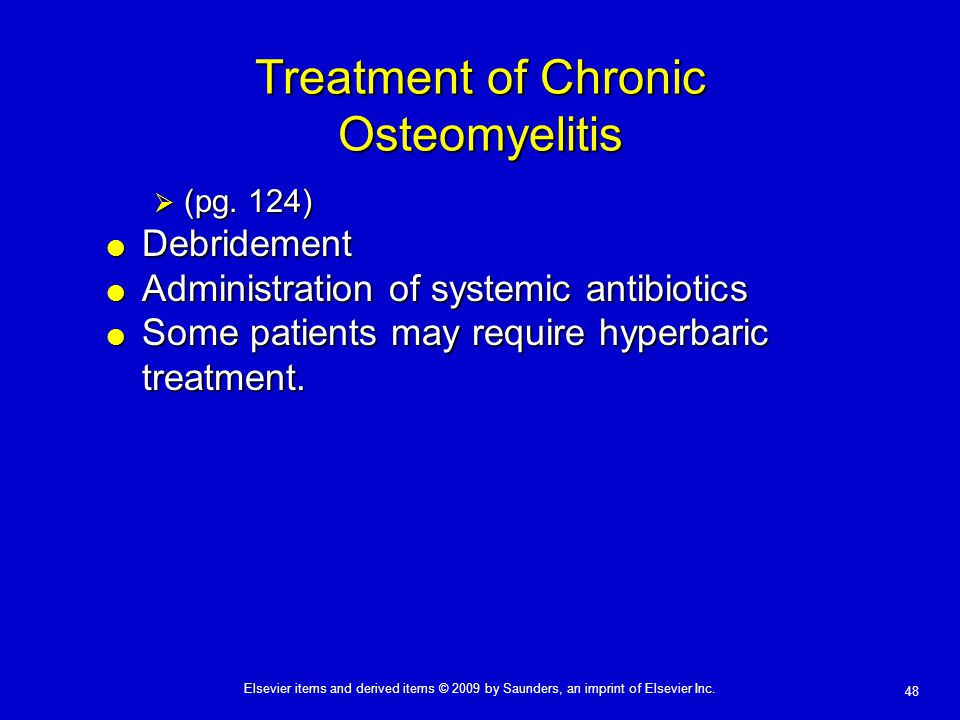 Treatment of Chronic Osteomyelitis