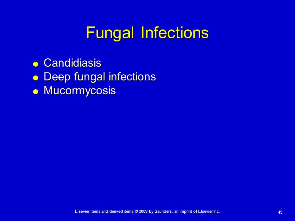 Fungal Infections Candidiasis Deep fungal infections Mucormycosis