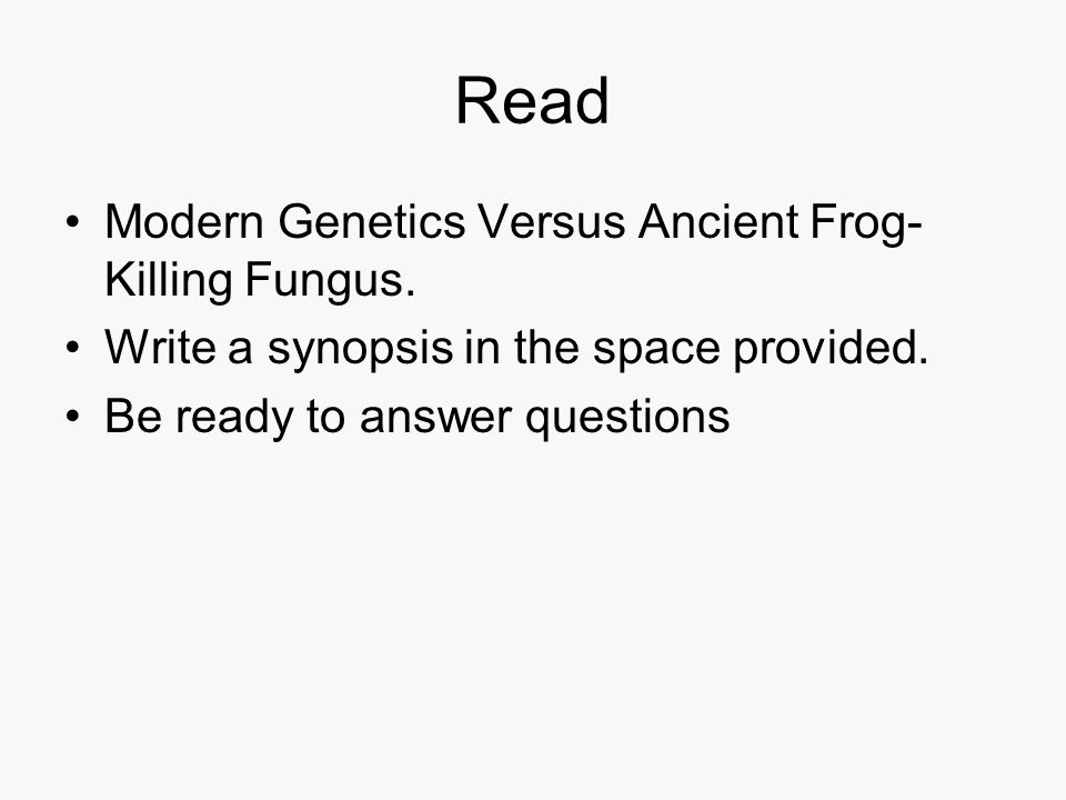 Read Modern Genetics Versus Ancient Frog-Killing Fungus.