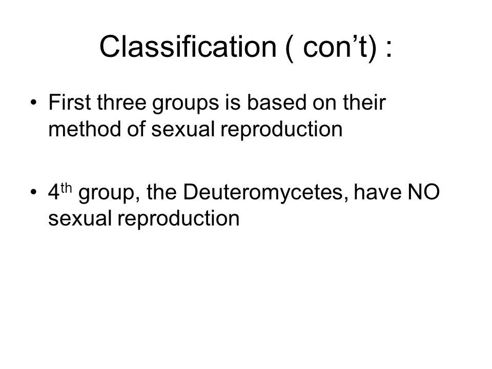 Classification ( con't) :