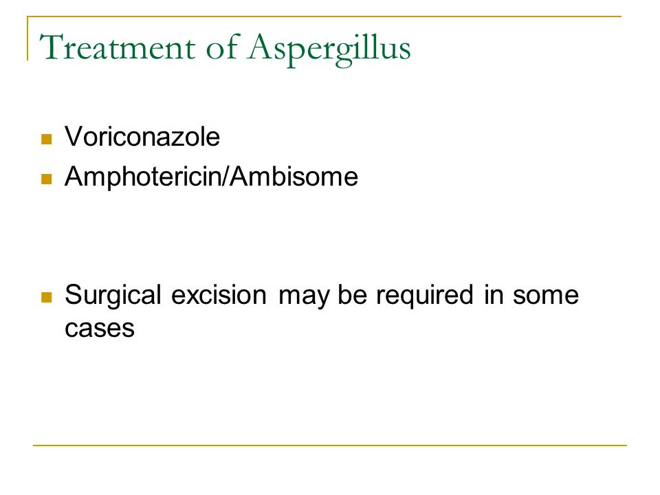 Treatment of Aspergillus