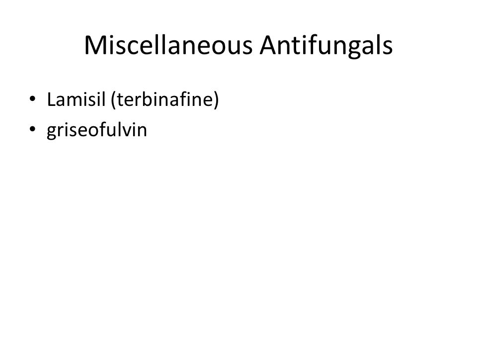 Miscellaneous Antifungals