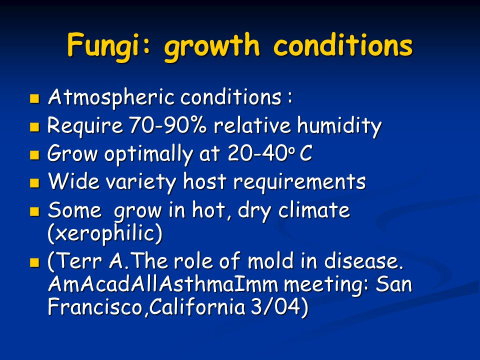 Fungi: growth conditions