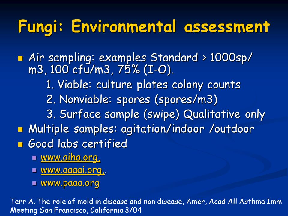 Fungi: Environmental assessment