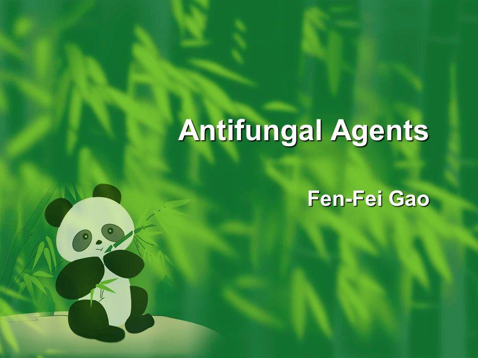 Antifungal Agents Fen-Fei Gao