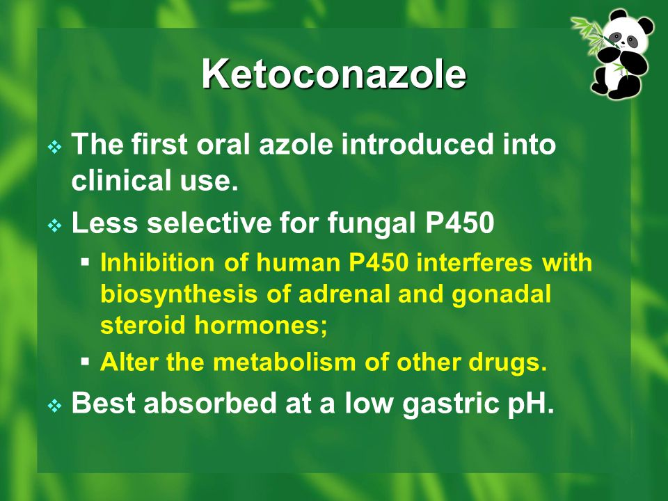Ketoconazole The first oral azole introduced into clinical use.