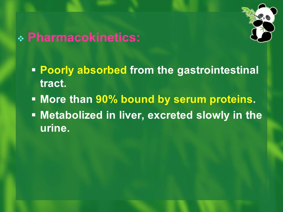 Pharmacokinetics: Poorly absorbed from the gastrointestinal tract.