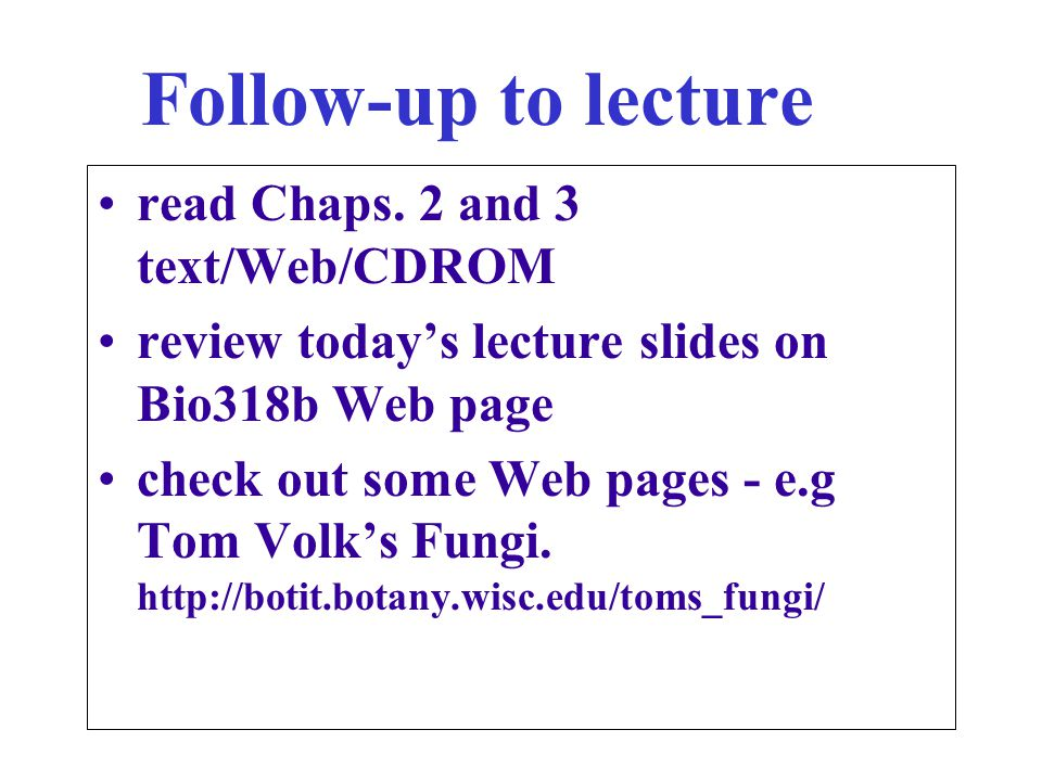 Follow-up to lecture read Chaps. 2 and 3 text/Web/CDROM