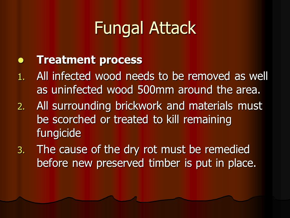Fungal Attack Treatment process
