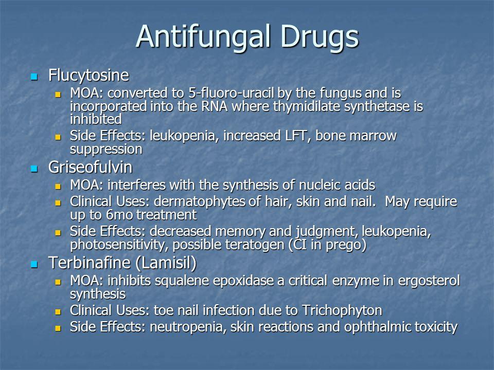 Antifungal Drugs Flucytosine Griseofulvin Terbinafine (Lamisil)