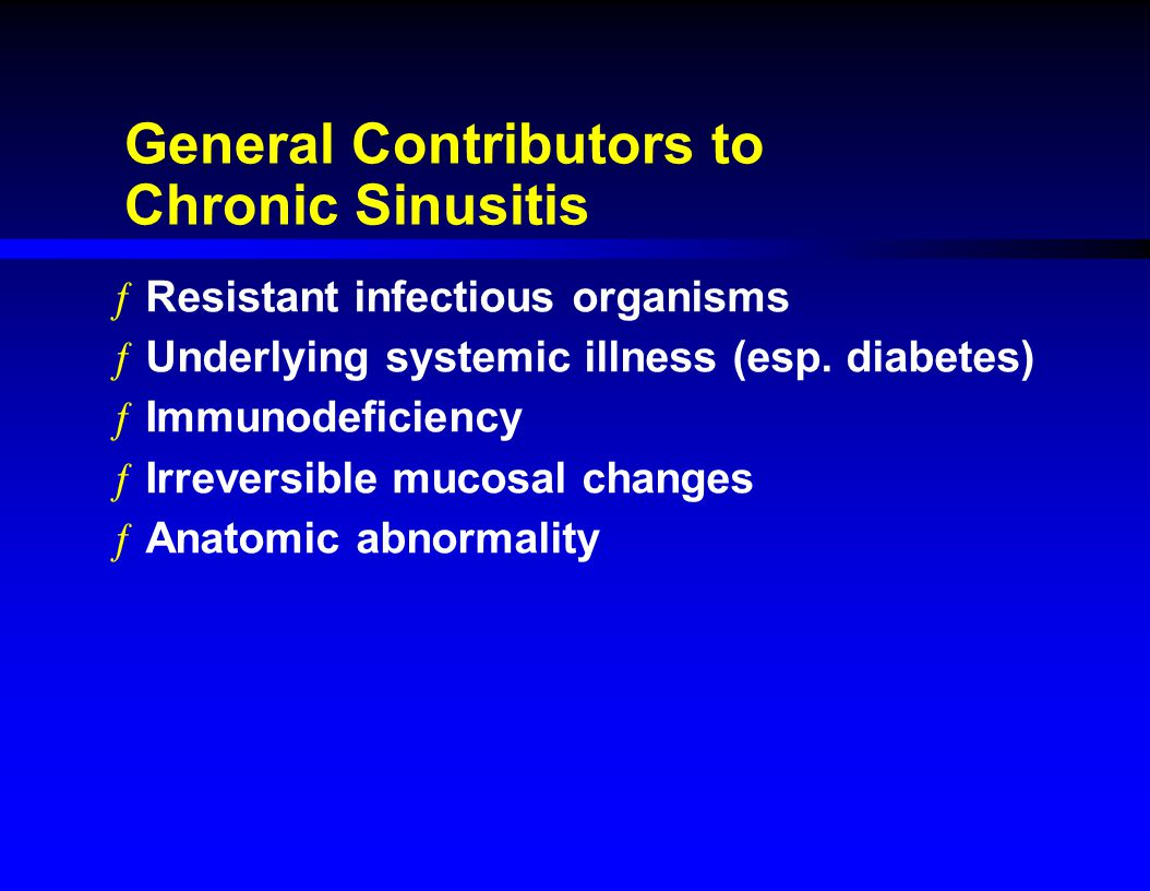 General Contributors to Chronic Sinusitis