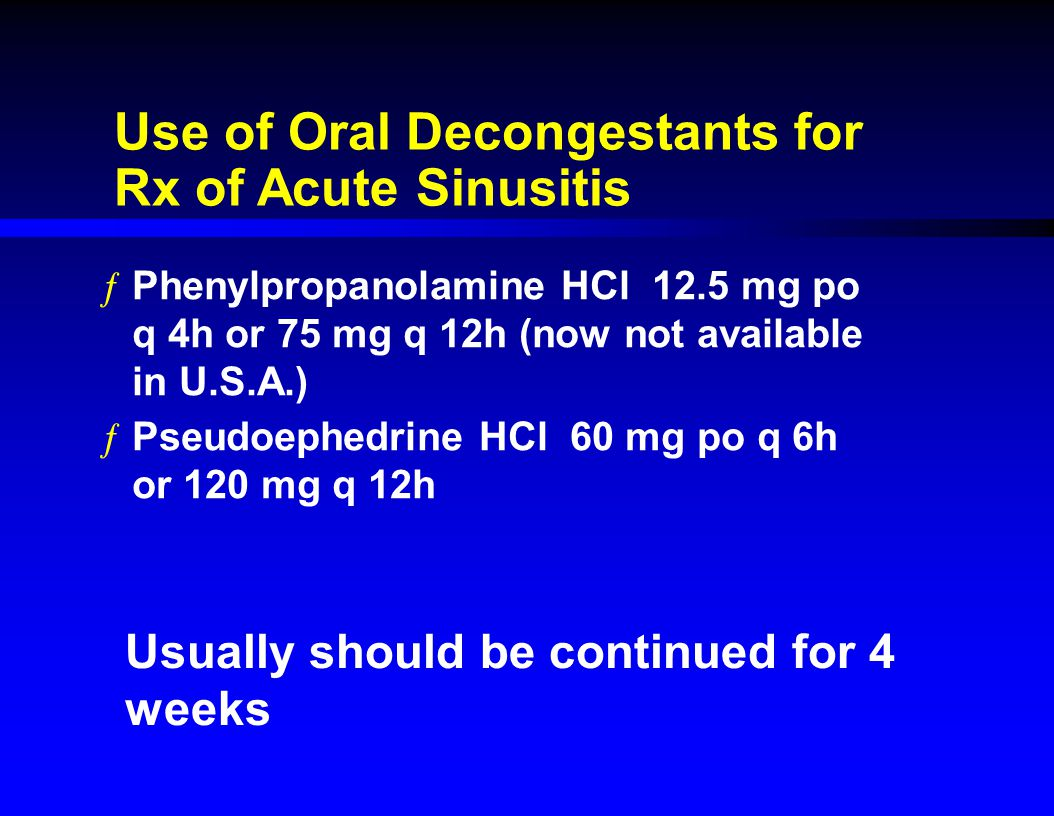 Use of Oral Decongestants for Rx of Acute Sinusitis