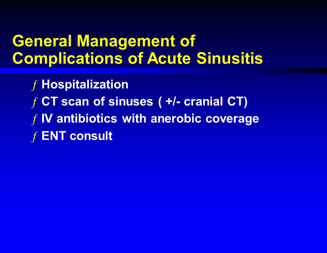 General Management of Complications of Acute Sinusitis