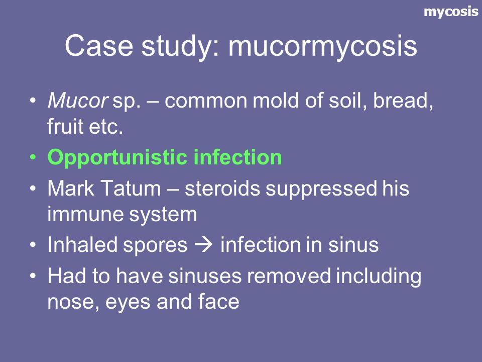 Case study: mucormycosis