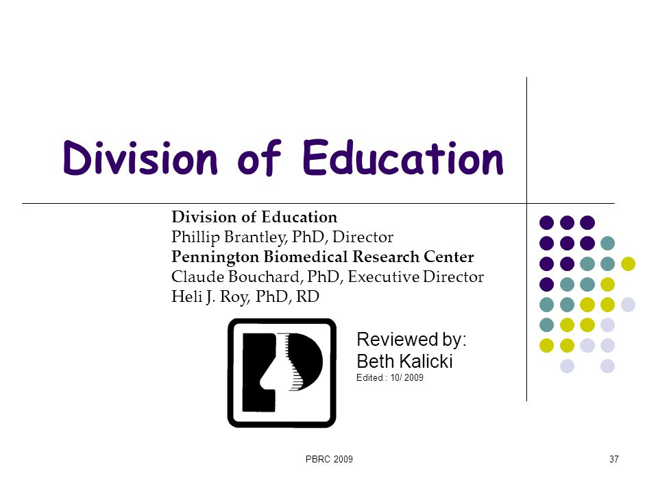 Division of Education Reviewed by: Beth Kalicki
