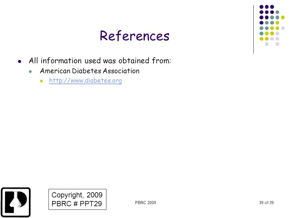 References All information used was obtained from: Copyright, 2009